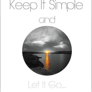 T.M. - Keep It Simple & Let It Go...