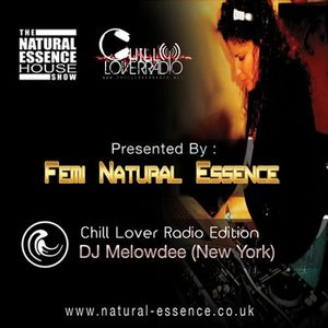 The Natural Essence House Show EP#115 - Chill Lover Radio Edition: DJ Melowdee