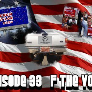 EP. 33 F THE VOTE