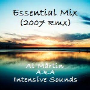 Essential Mix By Al Mártin A.k.A Intensive Sounds (2007 Rmx)
