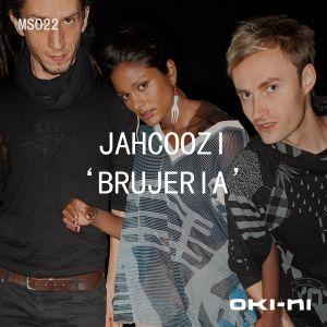 oki-ni Presents Brujeria By Jahcoozi