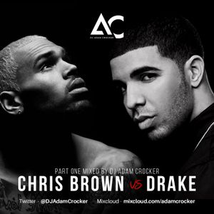 Chris Brown VS Drake Part.1