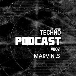Art Style: Techno | Podcast #007 : Marvin .S