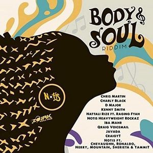 BODY & SOUL RIDDIM MIX 2017