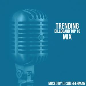 Trending Billboard Top 10 Mix