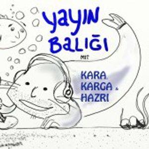 YAYIN BALIGI #19 (2019-06-16)