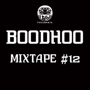 BOODHOO - MIXTAPE #12