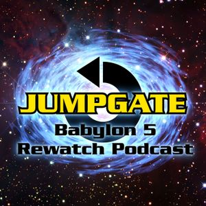 Jumpgate Episode 116 - And All My dreams, Torn Asunder