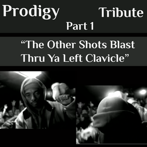 "Pee Tribute - ""The Other Shots Blast Thru Ya Left Clavicle"" - Prodigy of Mobb Deep"