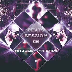 Beats Session 05 - Ritzzze & Friends featuring Ritzzze