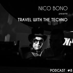 Travel The Techno Nico Bono In Septembre 2K16