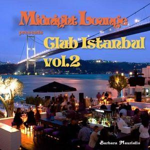 Midnight Lounge # Club Istanbul Vol.2
