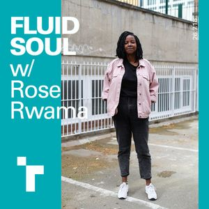 Fluid Soul with Rose - 26th July 2018
