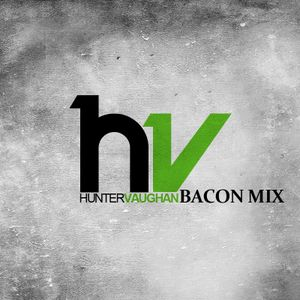 Hunter Vaughan Bacon Mix 2011
