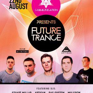 Mulgrew @ Communication Presents Future Trance in Mono, Belfast [22nd August 2015]