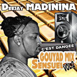 GOUYAD MIXE SENSUEL VOL 2 BY DEEJAY MADININA