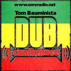 Dub Conference #155 (2017/12/17) with Dub Rogue (Dubflash Records)