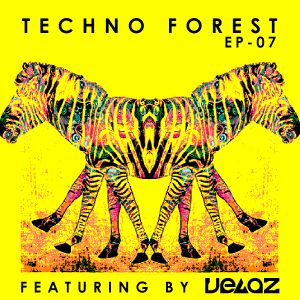 Techno Forest EP 07 ( Featuring  vegaz )