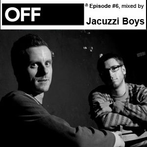 Jacuzzi Boys - OFF Recordings Podcast 6