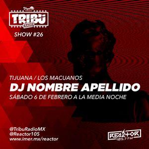 #TribuRadio / Show #26