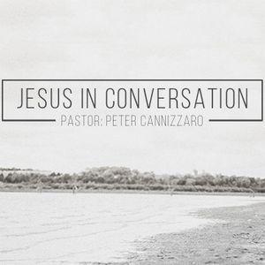 Jesus in Conversation IV