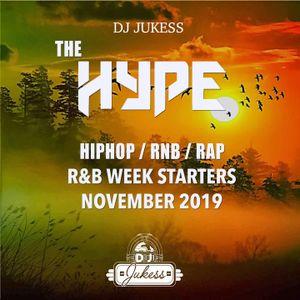 #TheHype - R&B Week Starters Nov 2019 - Instagram: DJ_Jukess