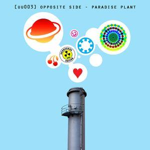 [uu003] opposite side - paradise plant