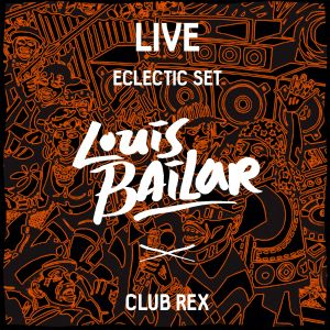 Louis Bailar Eclectic Liveset March 2015