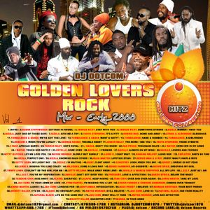 DJ DOTCOM_GOLDEN_LOVERS ROCK_MIX_VOL.1 {EARLY - 2000'S - HITZ - GOLD COLLECTION}