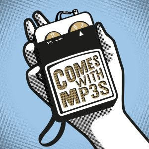 2021-05-15 Comes With MP3s presented by John Bloor