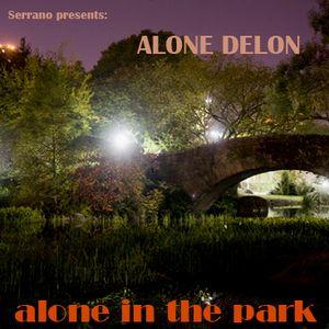 Serrano pres. Alone Delon - Alone in the park