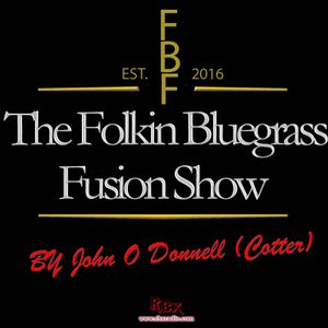 The Folking Bluegrass Fusion Show RBX Radio Saturday 1st October 2016.