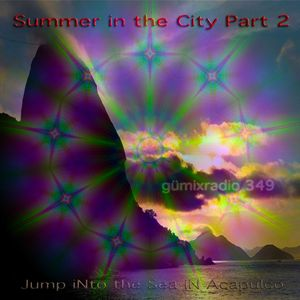 "gümixradio 349 ""Summer in the City Part 2"""
