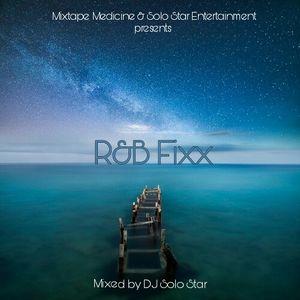 DJ Solo Star's R&B Fixx