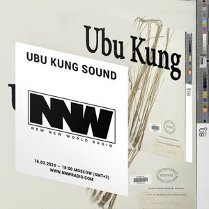 Ubu Kung Sound - 16th March 2020