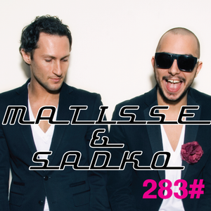 Matisse & Sadko russian radio show #283