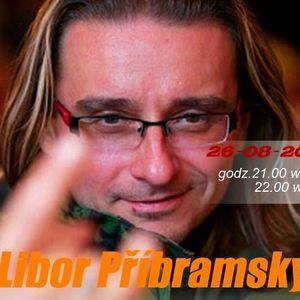Audycja   radia Verulam ,gość  Libor Pribramsky (26-08-2013)
