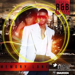 MEMORY LANE (R&B EDITION)