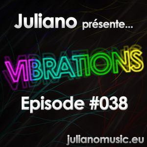 Juliano présente Vibrations #038