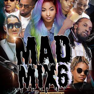 Mad Mixx Season. 6 Dj rishad (wicked and humble) stormdjz .link In description