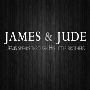 James & Jude: Contend for the Faith
