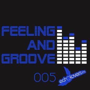 Feeling & Groove 005 @ Echolovers FM