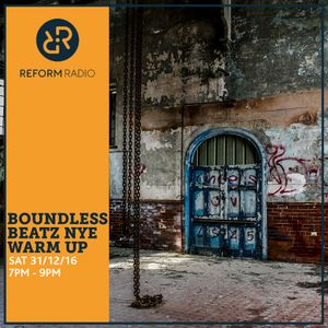 Boundless Beatz NYE Warm Up 31st December 2016