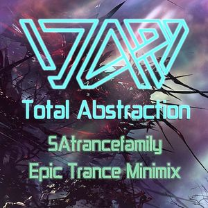 SAtrancefamily Winning 'Epic Trance' Entry - Total Abstraction [Jan 2012]