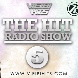 The Hit Radio Show #5