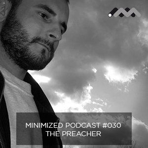 Minimized Podcast #030 - Mike GZ a.k.a The Preacher