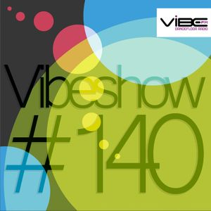 Paul Damixie`s Vibeshow #140