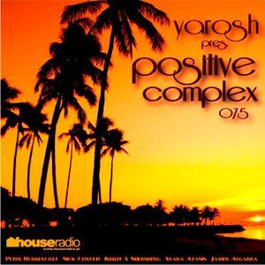 Positive Complex 075 @ www.houseradio.pl