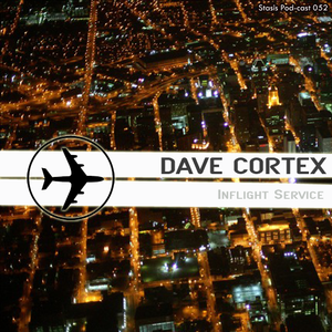 Dave Cortex - Inflight Service