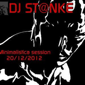 DJ St@nke mix704 MINIMALISTICA SESSION